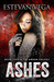 Ashes (Arson, # 2)