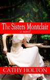 The Sisters Montclair
