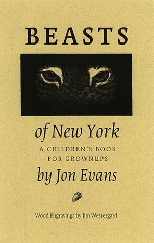 Beasts of New York by Jon Evans