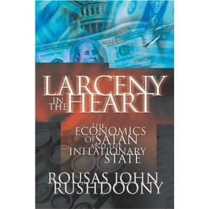 Larceny in the Heart: The Economics of Satan and the Inflationary State