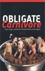 Obligate Carnivore: Cats, Dogs, and What it Really Means to be Vegan