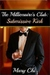 The Millionaire's Club: Submissive Kink