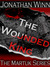 The Wounded King (The Martuk Series, #1)