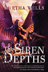 The Siren Depths (Books of the Raksura, #3)