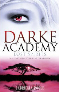 Lost Spirits (Darke Academy, #4)
