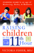 Raising Children in the 11th Hour: Standing Guard In an Age of Marketing, Media, and Madness