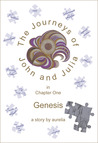 The Journeys of John and Julia: Genesis (Book #1)