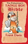 The Fisherman's Tackle Box Bible