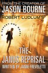 Robert Ludlum's(TM) The Janus Reprisal by Jamie Freveletti