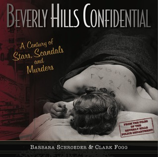 Beverly Hills Confidential by Barbara Schroeder