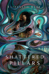 Shattered Pillars (Eternal Sky, #2)