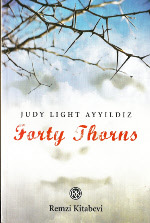 Forty Thorns by Judy Light Ayyildiz