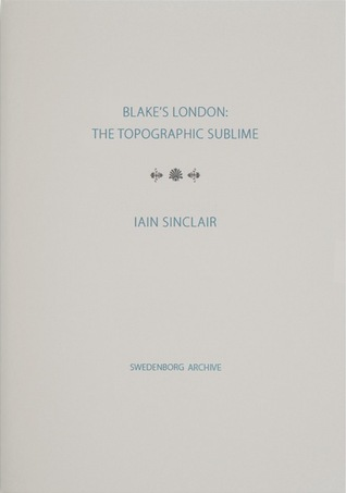 Blake's London by Iain Sinclair