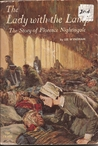 The Lady with the Lamp: The Story of Florence Nightingale