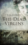 The Dead Virgins (The India Sommers Mysteries, #1)