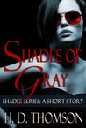 Shades of Gray: A Short Story