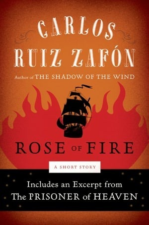 The Rose of Fire by Carlos Ruiz Zafón