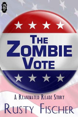 The Zombie Vote (Reanimated Readz, #4)