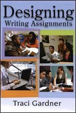 Designing Writing Assignments