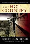The Hot Country (Christopher Marlowe Cobb Thriller, #1)