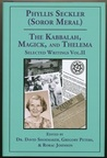 The Kabbalah, Magick, and Thelema: Selected Writings, Volume II.