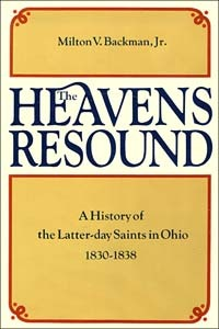 The Heavens Resound by Milton V. Backman, Jr.