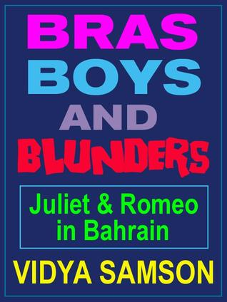 Bras, Boys, and Blunders by Vidya Samson