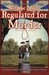 Regulated for Murder (A Michael Stoddard American Revolution Thriller, # 1)