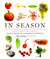 In Season: More Than 150 Fresh and Simple Recipes from New York Magazine Inspired by Farmers' Market Ingredients