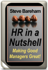 HR in a Nutshell Making Good Managers Great!