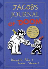 Jacob's Journal of Doom: The Good, the Bad, and the Hilarious Life of an Almost-Deacon