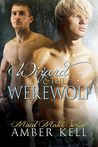 The Wizard & The Werewolf (Mixed Mates, #1)