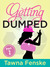 Getting Dumped - Part 2 by Tawna Fenske