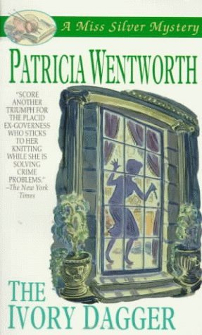 The Ivory Dagger by Patricia Wentworth