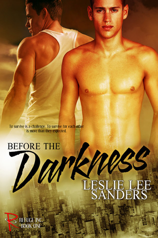 Before the Darkness (Refuge Inc., #1)