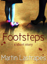 Footsteps: A Short Story