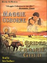 Brides Of Prairie Gold