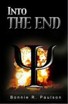 Into the End (Into the End, #1)