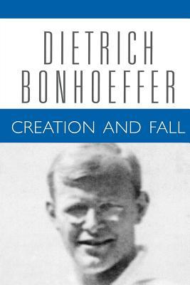 Creation and Fall by Dietrich Bonhoeffer