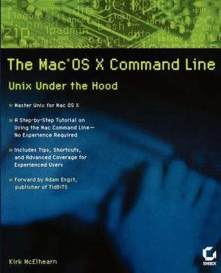 The Mac OS X Command Line by Kirk McElhearn