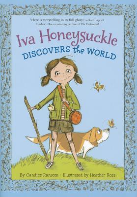 Iva Honeysuckle Discovers the World by Candice F. Ransom