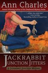Jackrabbit Junction Jitters (A Jackrabbit Junction Mystery #2)
