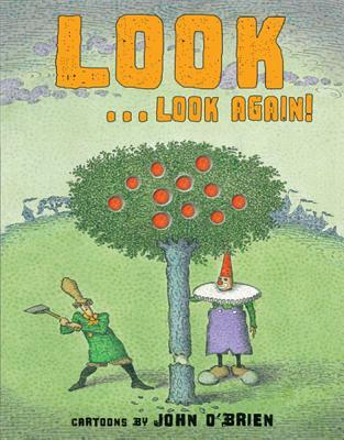 Look . . . Look Again! by John O'Brien
