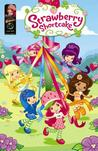 Strawberry Shortcake Digest: Field Day and Other Stories (Strawberry Shortcake Digests)