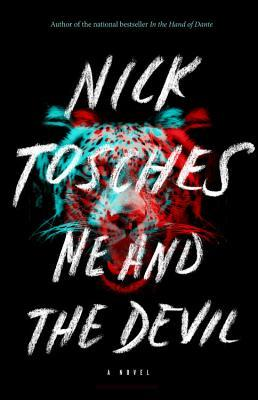 Me and the Devil by Nick Tosches