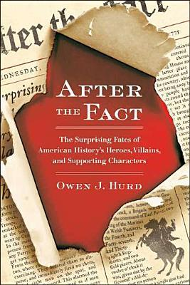 After the Fact by Owen J. Hurd