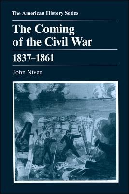 The Coming of the Civil War, 1837-1861