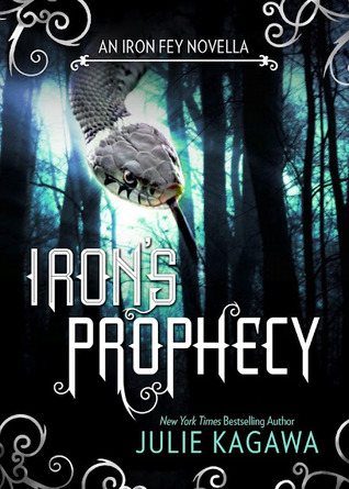 Iron's Prophecy The Iron Fey Julie Kagawa epub download and pdf download