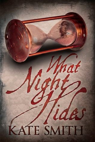 What Night Hides by Kate  Smith