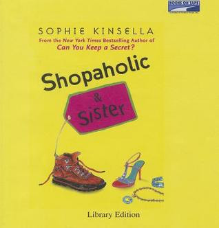 Shopaholic and Sister by Sophie Kinsella